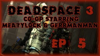 Dead Space 3 -  The Generator Room - EP5