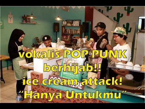 ICE CREAM ATTACK! - HANYA UNTUKMU (official video)