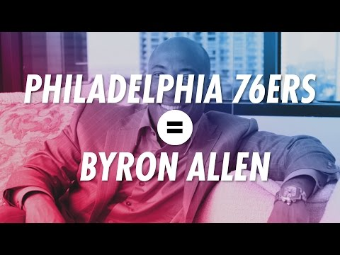 The Philadelphia 76ers are Byron Allen