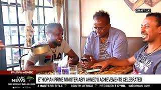Ethiopians living in Johannesburg laud Prime Minister Abiy Ahmed