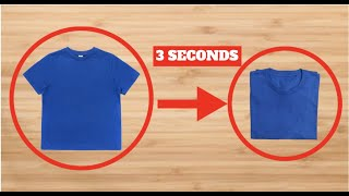 HOW TO  fold a t-shirt in 3 seconds (fastest way in the world)