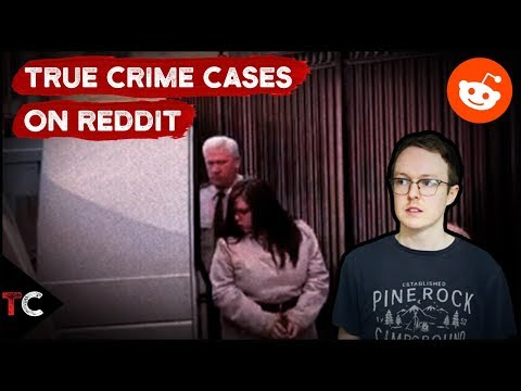 4 True Crime Cases That Played Out On Reddit