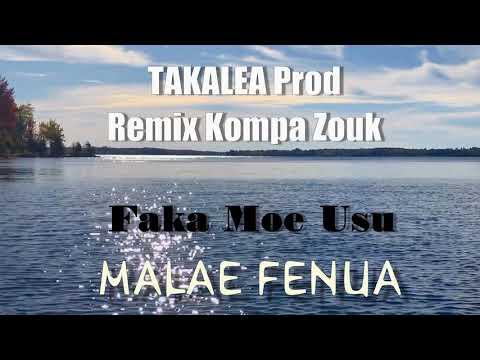 Download MALAE FENUA - Remix Faka Moe Usu (Kompa Zouk) - Officiel Music 2021 - Wallis & Futuna.