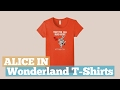 Alice In Wonderland T-Shirts // Graphic T-Shirts Best Sellers
