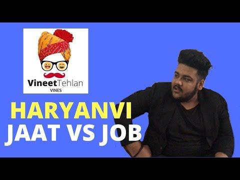 Jat vs Job | Haryanvi Comedy | Vineet Tehlan Vines