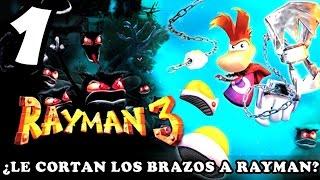 """ME ARREBATARON LOS BRAZOS"" - (RAYMAN 3) | #1"