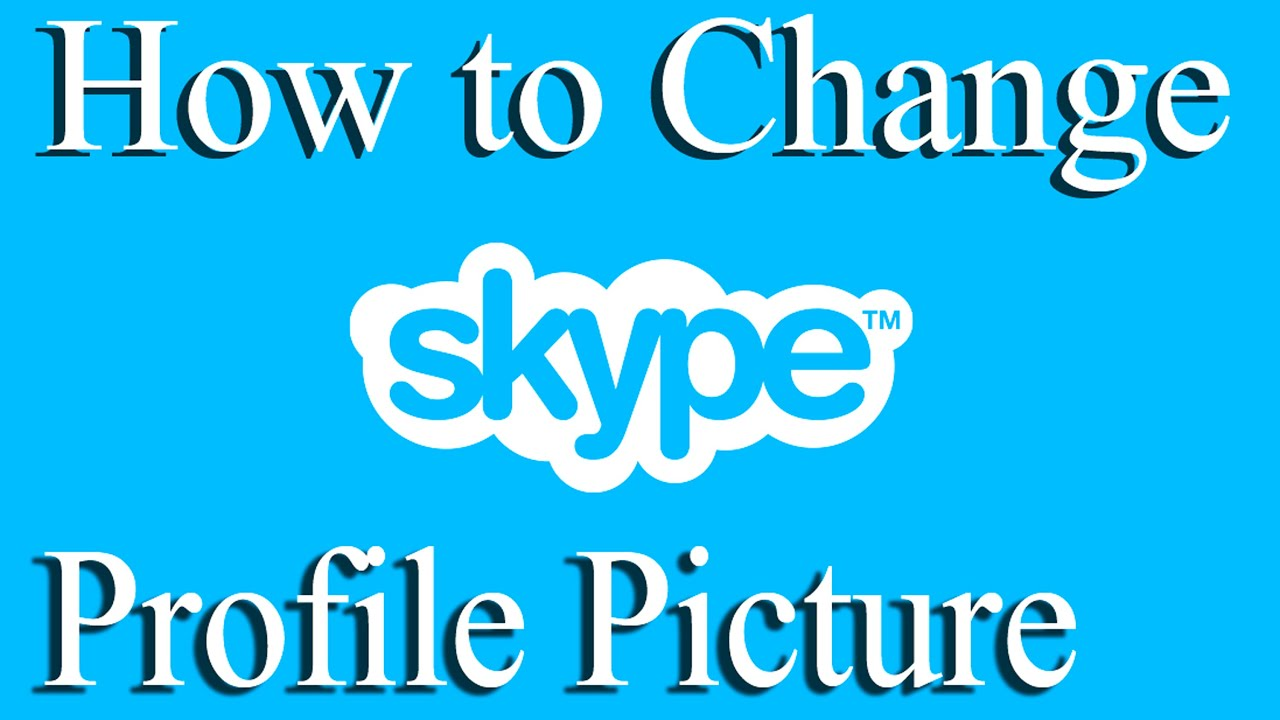 How to Change Your Skype Profile Picture 2015 - YouTube