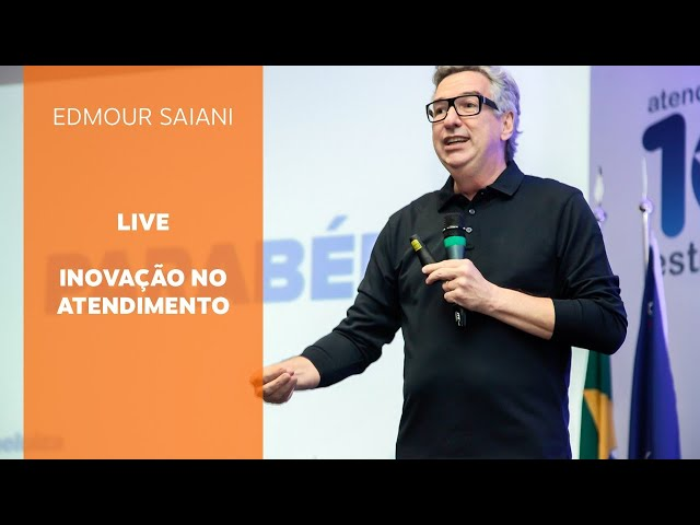 Inovação no atendimento | Edmour Saiani