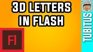 How to make 3D LETTERS IN Adobe Flash tutorial