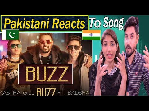 Pakistani Reacts To | Aastha Gill - Buzz Feat Badshah | Priyank Sharma | Official Music Video