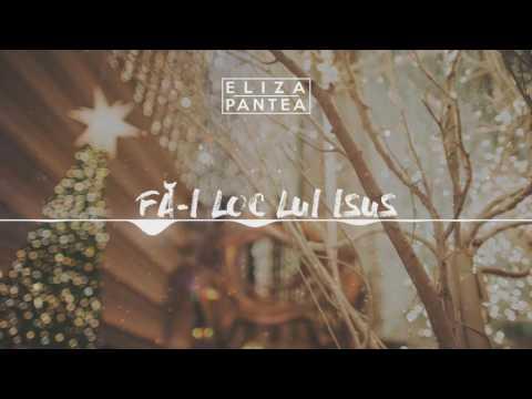 Eliza Pantea - Fa-I Loc Lui Isus (cover Sunny Tranca) [prod. Catalin Ivascu]