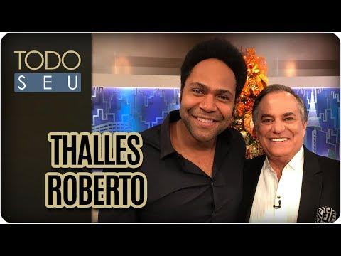Deus É Por Nós | Thalles Roberto - Todo Seu (24/12/17)