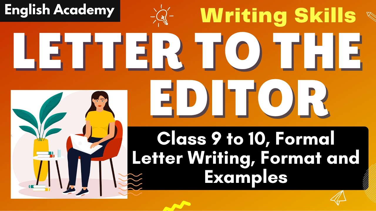 Letter To Editor  Writing Skills  Formal Letter Writing  Format