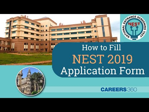 How to Fill NEST 2019 Application Form