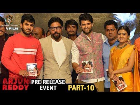 Arjun Reddy Movie Pre Release Event | Part 10 | Vijay Devarakonda | Shalini | Bhadrakali Pictures