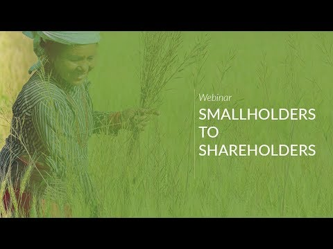 Webinar: Smallholders to Shareholders