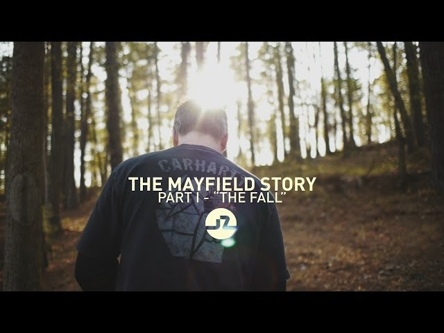 The Mayfield Story | Part I -