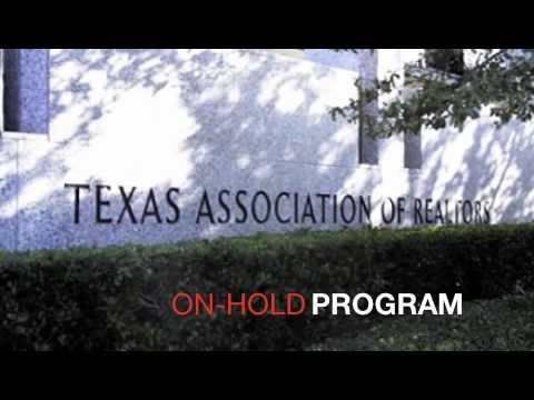 On-hold program, Texas Association of REALTORS®, March 2012