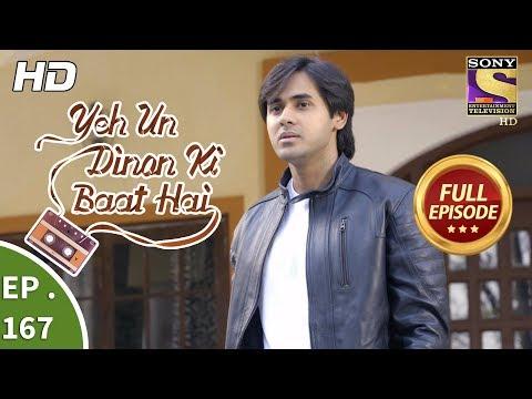 Yeh Un Dinon Ki Baat Hai - Ep 167 - Full Episode - 25th April, 2018