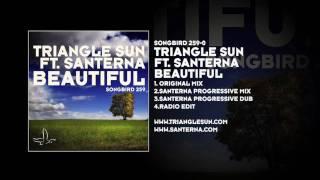 Triangle Sun Featuring Santerna Beautiful