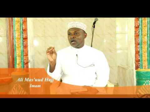 Mawaidha ya Kiislamu - Kuikaribisha Ramadhani na Imam Ali Mas'uud Hajj