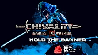 Chivalry  Deadliest Warrior - Hold the Banner - Gameplay - PC HD [1080p]