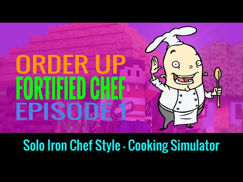 Order Up - Episode 1 - Fortified Chef Orange thumbnail