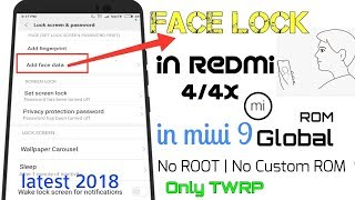 How to enable Face Lock in Redmi 4/4x | no custom ROM | no Root | ONLY TWRP | OFFICIAL GLOBAL ROM