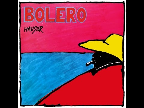 Haustor - Bolero (Ceo Album/Full Album)