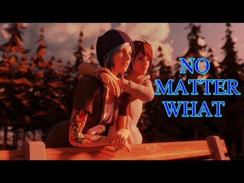 Life Is Strange | Max and Chloe (Pricefield) Tribute | No Matter What | Papa Roach