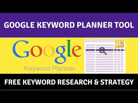 Google Keyword Planner Tool | Free Keyword Research and Strategy with Keyword Planner 2018