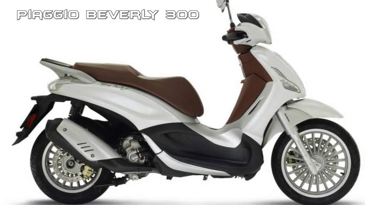 piaggio beverly 300 2017 - youtube