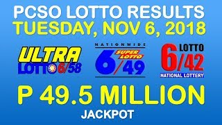 Lotto Result November 6 2018 PCSO (Ultra Lotto 6/58, Super Lotto 6/49, 6/42 results)