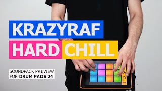 DRUM PADS 24 - KRAZYRAF - HARD CHILL