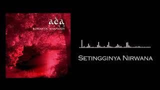 ADA BAND - Setingginya Nirwana (Audio)