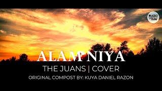 Alam Niya - The Juans | Cover | Kuya Daniel Razon