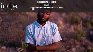 Download lagu Khalid Young Dumb Broke