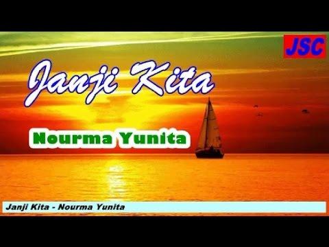 Nourma Yunita - Janji Kita (Video Lagu + Lyric)