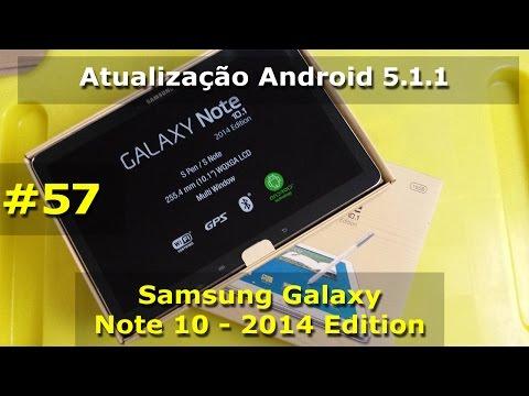 Samsung Galaxy Note 10.1 2014 - Atualização Android 5.1.1 Lollipop