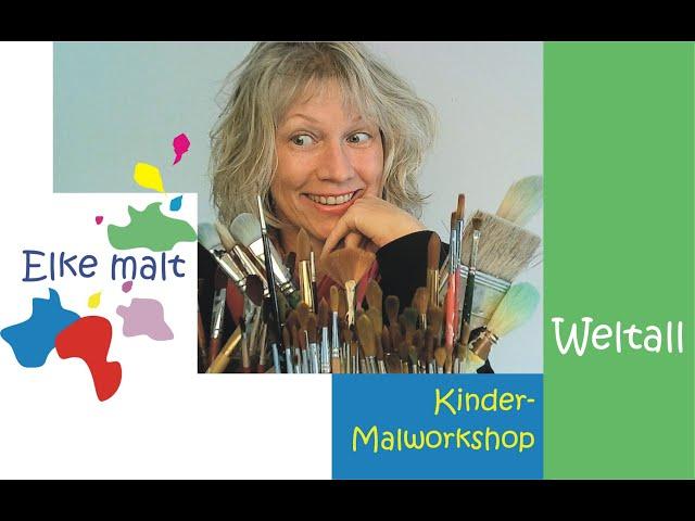Elke malt - Weltall - Workshop für Kinder