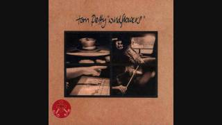 "Wildflowers--Tom Petty (WMG)  (Gone to a ""Higher Place"" RIP 2017) ♥"