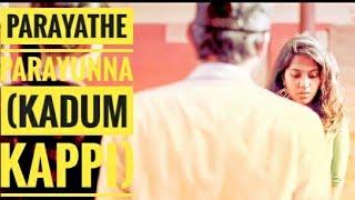Parayathe Parayunna 💚💚 (KadumKappi) 😍- Love Remix 3 - _ Dilbar Mix _ (Video) 😘