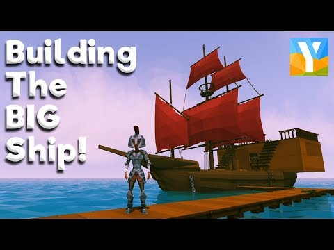 How To Build The Large Ship In Ylands