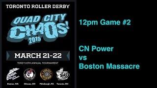 Qcc2015 G2  Cn Power V Boston Massacre Toronto Roller Derby