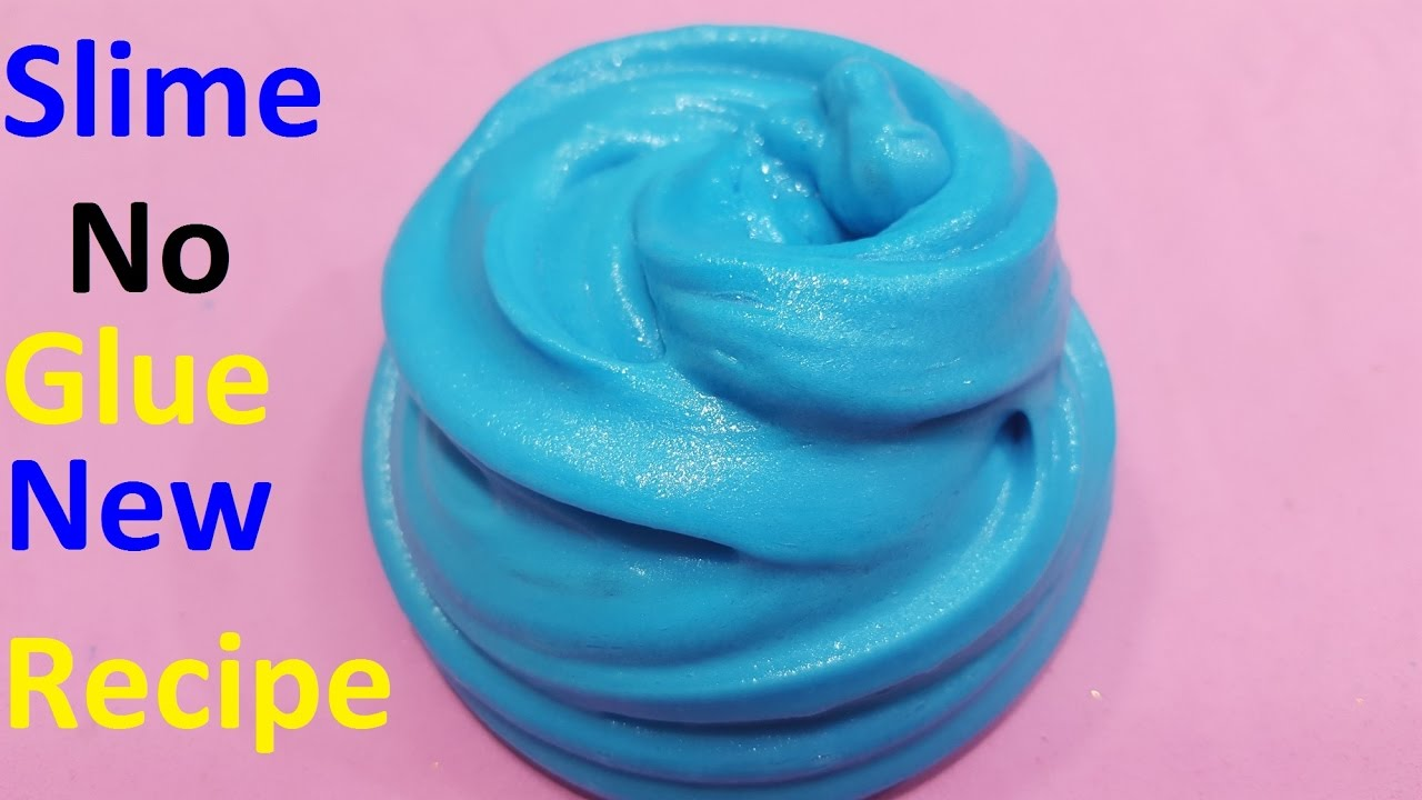 Slime Diy No Glue ! How To Make Slime Without Glue New Recipe