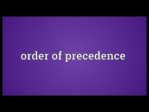 Order of precedence Meaning