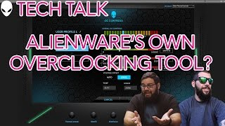 Tech Shop | New Alienware Overclocking Application - Vloggest