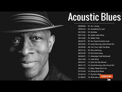 Acoustic Blues Songs ♪ Top 20 Acoustic Blues Songs Playlist