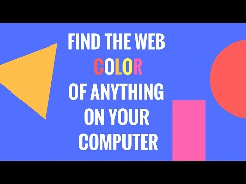 Find The HTML Hex Color Code Of Anything On Your Computer!