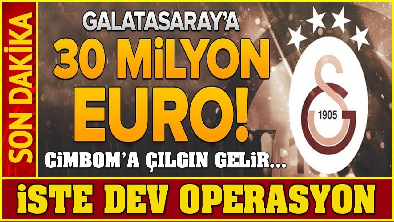 Galatasaray'a Süper Transfer Geliri! Tam 30 Milyon EURO... Youtube